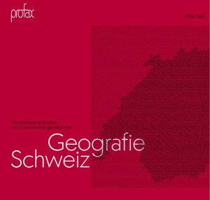 Geografie Schweiz