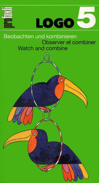 Logo 5: Beobachten und kombinieren