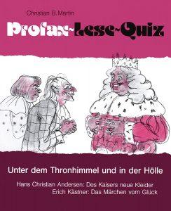 Lese-Quiz: Unter dem Thronhimmel und in der Hölle